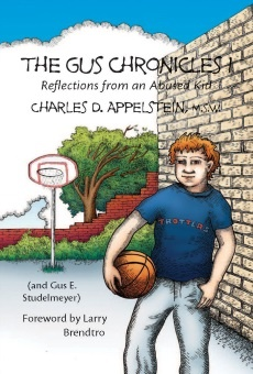 The Gus Chronicles:  Reflections From an Abused Kid