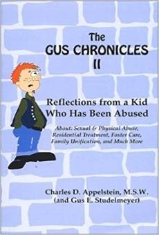 The Gus Chronicles II: Reflections From an Abused Kid